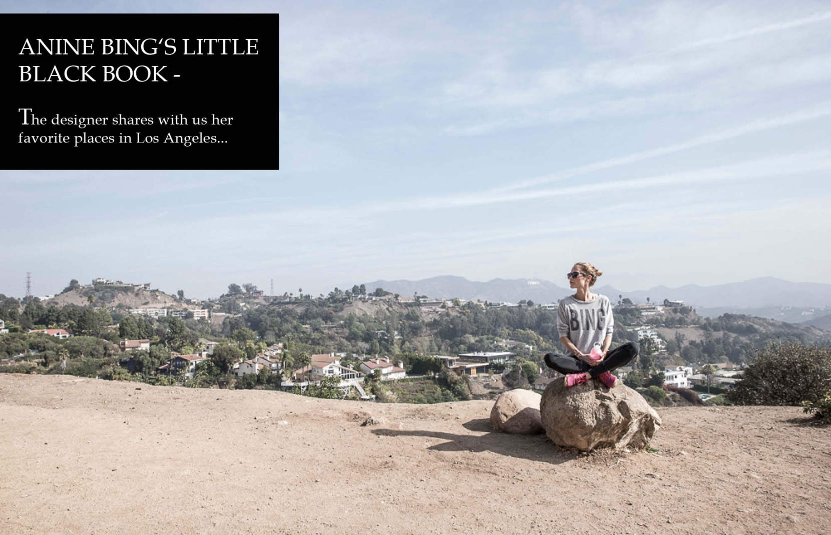 WTL Places To Watch in Los Angeles by Anine Bing